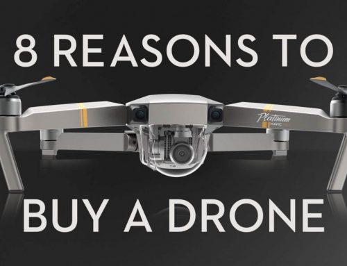 8 เหตุผลในการซื้อโดรนสักเครื่อง